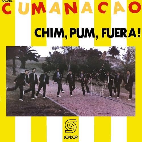 Chim, Pum, Fuera! de Sonora Cumanacao