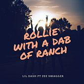 Rollie with a dab of ranch by Lil Dash