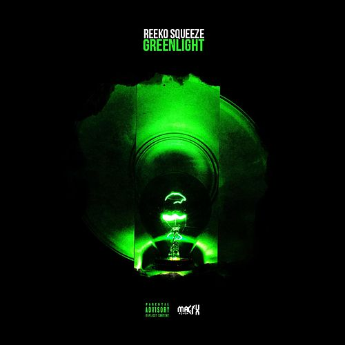 Green Light von Reeko Squeeze