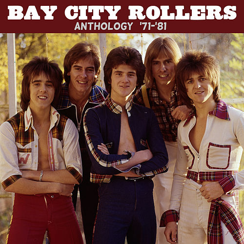 Anthology ('71-'81) de Bay City Rollers