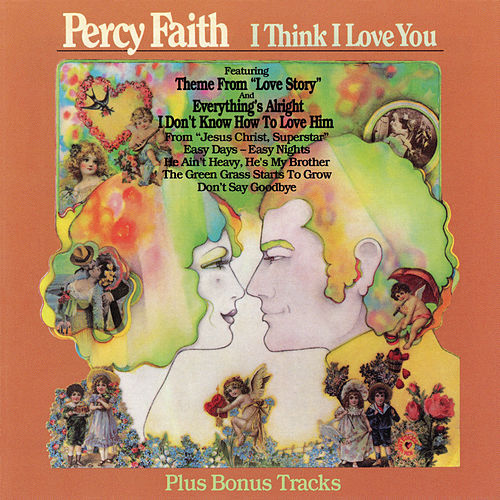 I Think I Love You (Bonus Tracks) de Percy Faith & His Orchestra & Chorus