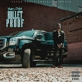 Bulletproof by Young Dolph