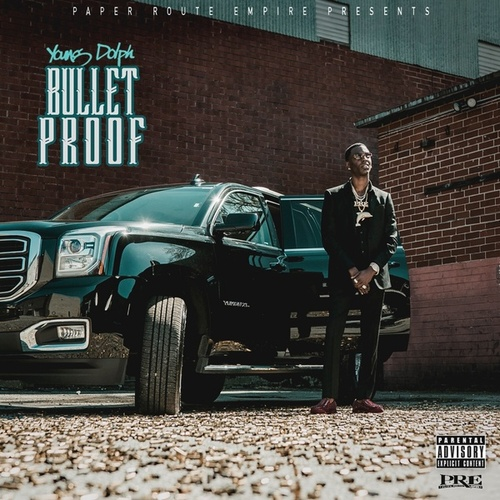 Bulletproof von Young Dolph