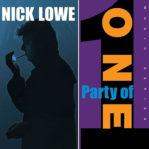 Party of One by Nick Lowe