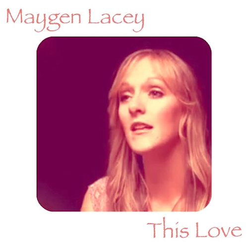 This Love de Maygen Lacey