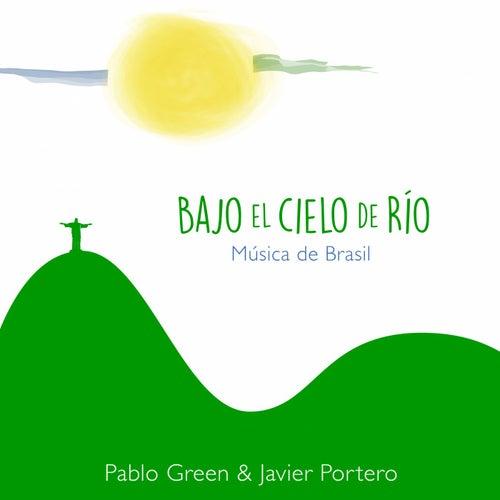 Bajo el Cielo de Rio di Pablo Green