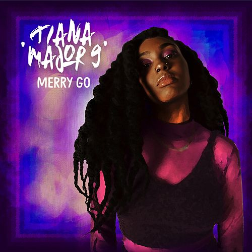 Merry Go de Tiana Major9
