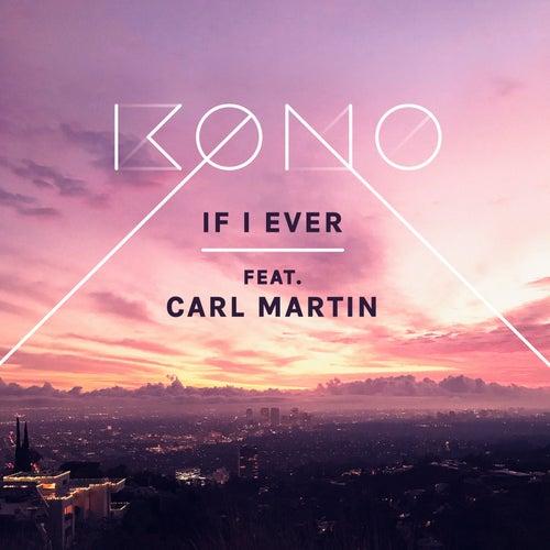 If I Ever von Kono