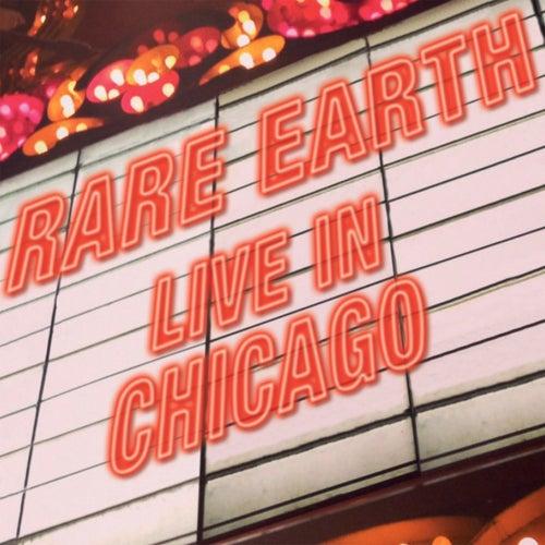Rare Earth (Live in Chicago) di Rare Earth