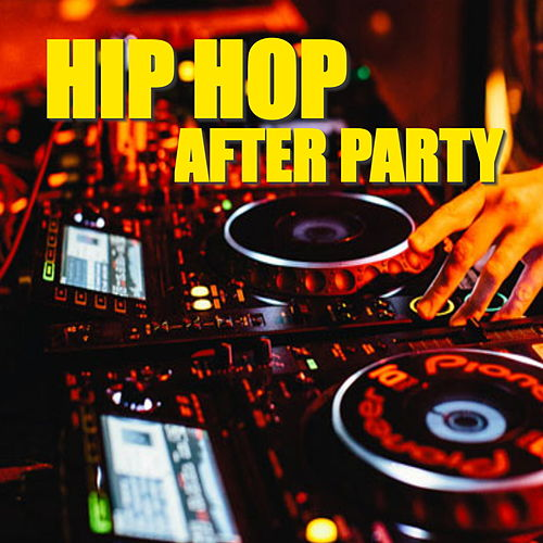 Hip Hop After Party de Various Artists