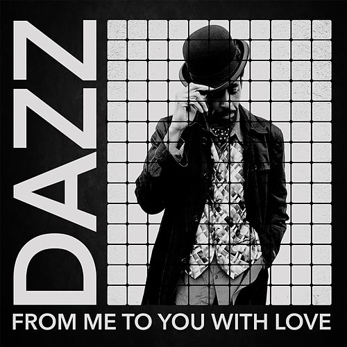 From Me to You with Love von Dazz