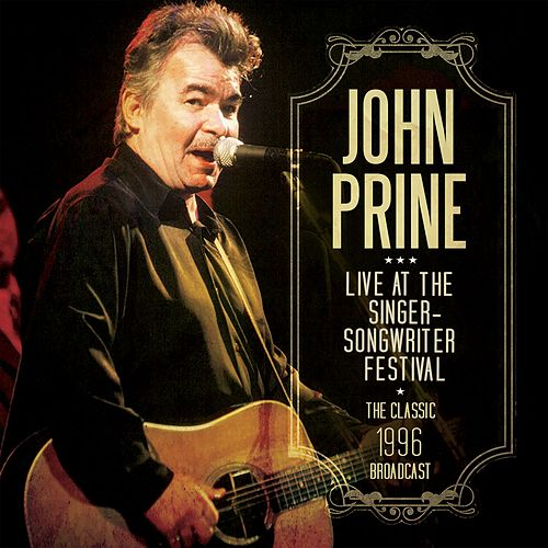 Live at the Singer-Songwriter Festival (Live) von John Prine