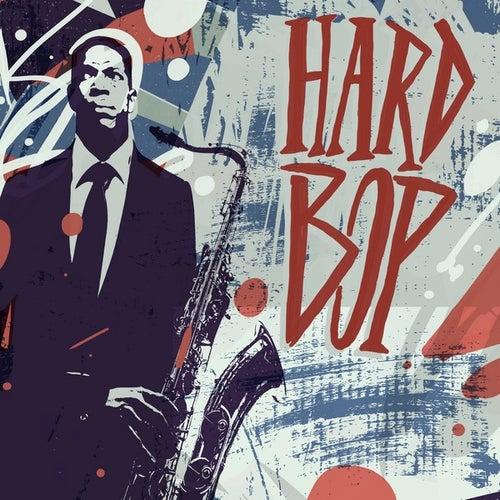 Hard Bop van Various Artists