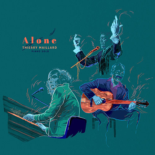Alone (Piano Solo) by Thierry Maillard