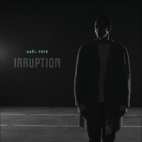 Irruption de Gaël Faye