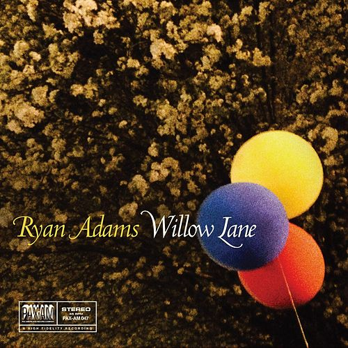 Willow Lane (Paxam Singles Series, Vol. 9) de Ryan Adams