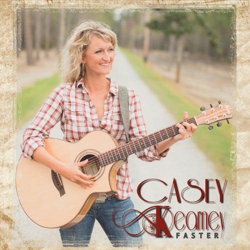 Faster de Casey Kearney