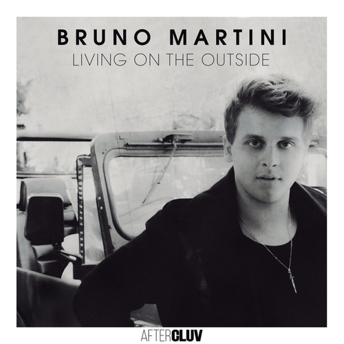 Living On The Outside de Bruno Martini