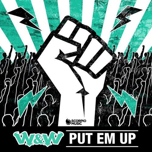 Put 'Em Up de W&W