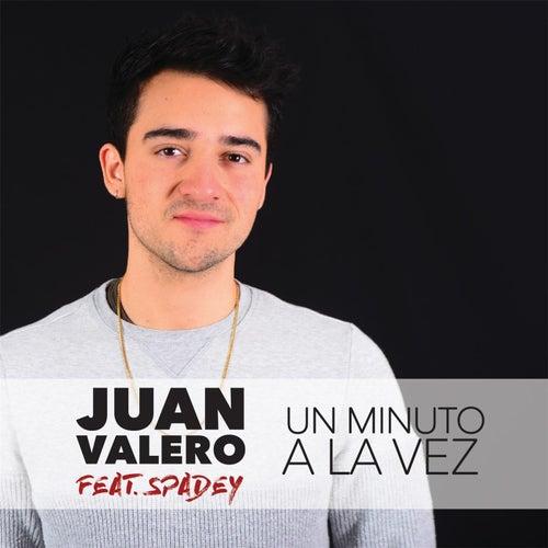 Un Minuto a la Vez (feat. Spadey) de Juan Valero