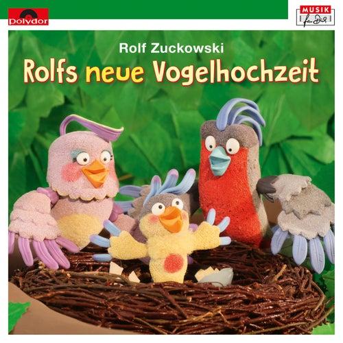 Rolfs neue Vogelhochzeit von Rolf Zuckowski