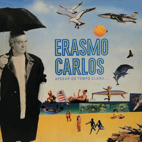 Apesar Do Tempo Claro... de Erasmo Carlos
