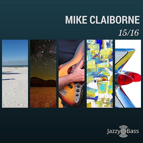 15/16 by Mike Claiborne
