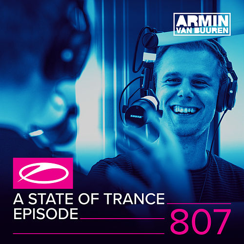 A State Of Trance Episode 807 von Various Artists