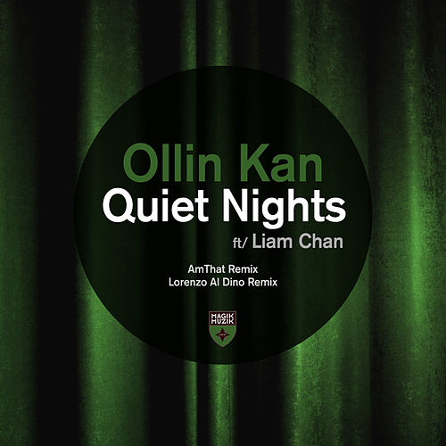 Quiet Nights (Remixes) de Ollin Kan