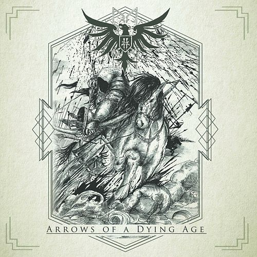 Arrows Of A Dying Age von Fin