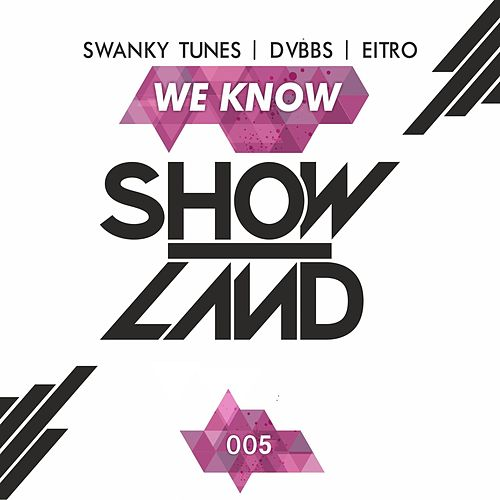 We Know by DVBBS