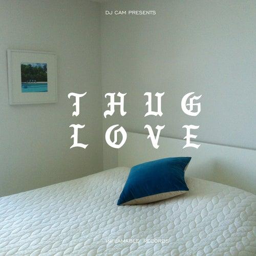 Thug Love by DJ Cam