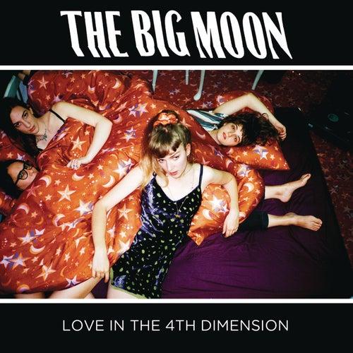 Love in the 4th Dimension de The Big Moon