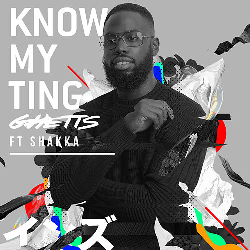 Know My Ting di GHETTS