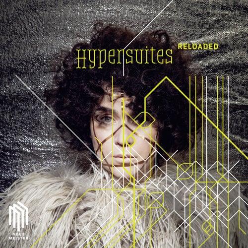 Hypersuites Reloaded von Various Artists