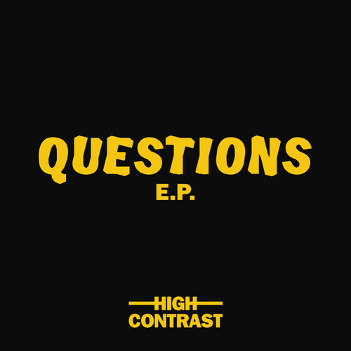 Questions EP by High Contrast
