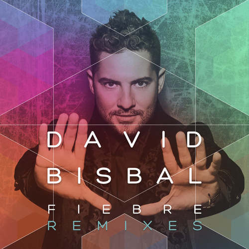 Fiebre (Remixes) de David Bisbal