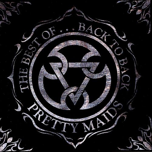 The Best of...Back to Back by Pretty Maids