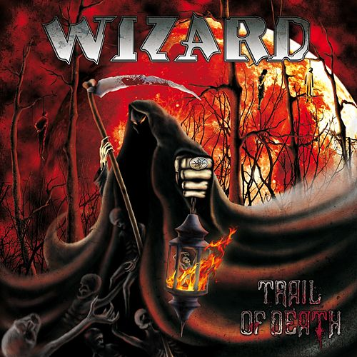 Trail of Death de Wizard