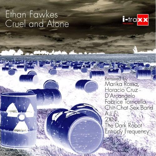Cruel and Alone de Ethan Fawkes