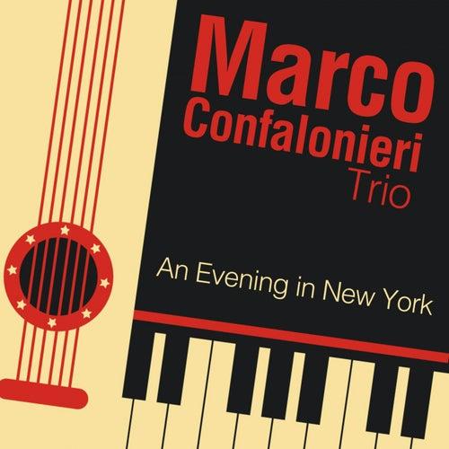 An Evening in New York von Marco Confalonieri Trio