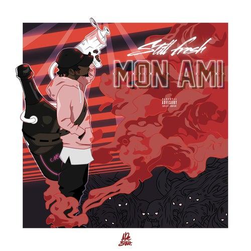 Mon ami by Still Fresh
