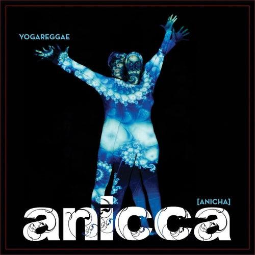 Anicca de Yogareggae