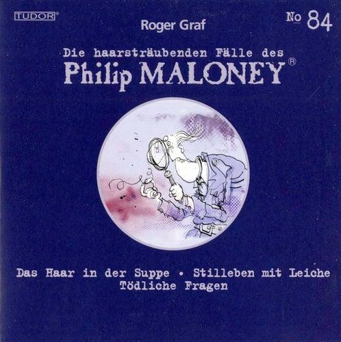 Die Haarsträubenden Fälle des Philip Maloney, Vol. 84 von Various Artists