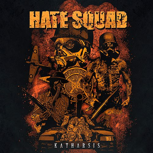 Katharsis by Hate Squad