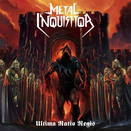 Ultima Ratio Regis by Metal Inquisitor