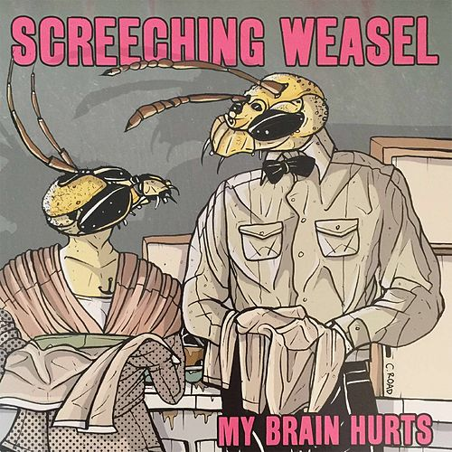 My Brain Hurts de Screeching Weasel