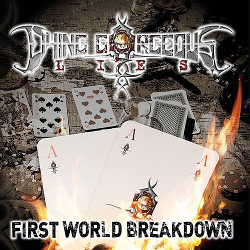 First World Breakdown by Dying Gorgeous Lies