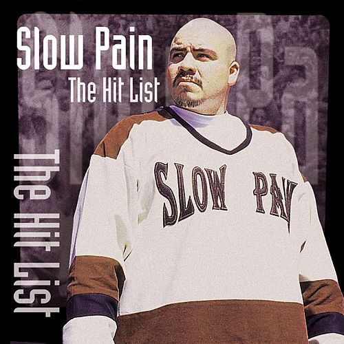 The Hit List von Slow Pain
