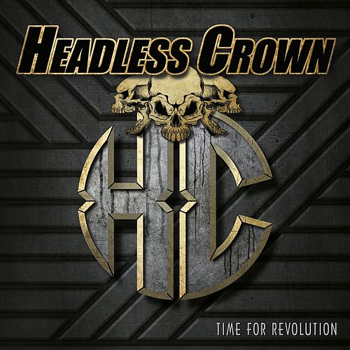 Time for Revolution von Headless Crown